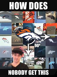Broncos Fan Meme - i thought these fans could use a little help imgur