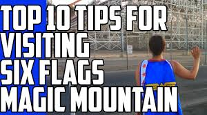 Season Pass Renewal Six Flags Top 10 Tips For Visiting Six Flags Magic Mountain Youtube