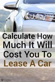 lease guide calculator best 25 best lease deals ideas only on pinterest car leasing
