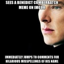 Cumberbatch Meme - benadict cumberbatch meme 25 my favorite daily things