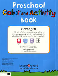 preschool color u0026 activity book roger priddy 9780312513177