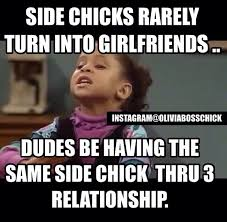 Side Chick Meme - side chicks instagram olivia boss chick chick meme lol s that