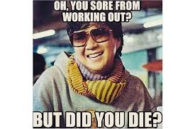 But Did You Die Meme - fitness memes that ll make you laugh bebeautiful