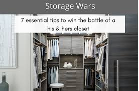 7 tips for a columbus his and hers master bedroom closet