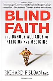 Little Richard Blind Blind Faith The Unholy Alliance Of Religion And Medicine Richard