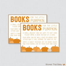Bring Book Instead Of Card To Baby Shower Little Pumpkin Baby Shower Bring A Book Instead Of A Card