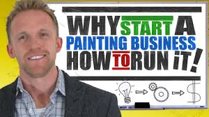 why start a painting business and how to run it
