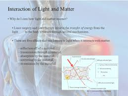 There Are Five Lights Interaction Of Light And Matter Ppt Download