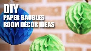 Room Decorating Ideas With Paper Diy Paper Baubles Room Decor Diy Mad Stuff With Rob Youtube