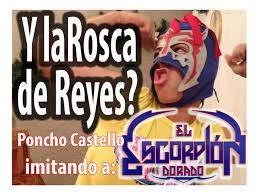 Challenge Escorpion Dorado El Escorpión Dorado Día De Reyes Con Poncho