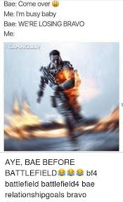 Baby Business Meme - bae come over me i m busy baby bae we re losing bravo me gamingbible
