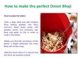 How To Make The Perfect How To Make The Perfect Onion Bhaji