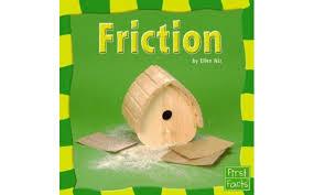 ellen sturm niz friction first facts our physical world 9780736854023