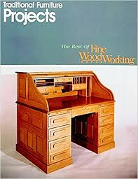 Fine Woodworking Magazine Subscription Deal by Traditional Furniture Projects Best Of Fine Woodworking Editors