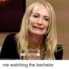 The Bachelor Memes - me watching the bachelor bachelor meme on esmemes com