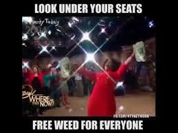 Oprah Winfrey Meme - funny memes free weed for everyone oprah winfrey youtube