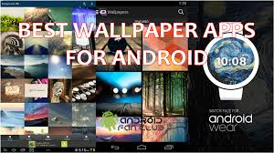 best free apps for android top 5 best free wallpaper apps for samsung huawei android phones