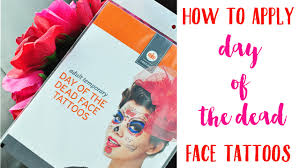 spirit of halloween application how to apply day of the dead face tattoos youtube