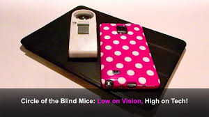 The Blind Mice Circle Of The Blind Mice Low On Vision High On Tech Youtube