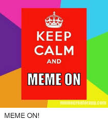 How To Make Your Own Keep Calm Meme - 25 best memes about the clap the clap memes