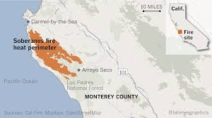Wildfire Map Los Angeles by The Blaze That Won U0027t Die How Monterey County Wildfire Became One