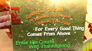 beautiful thanksgiving prayer christian encouragement thanksgiving gratitude beautiful music
