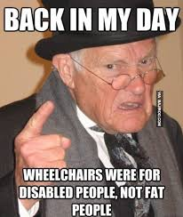 Funny Fat People Memes - wheel chair not for fat people funny meme bajiroo com