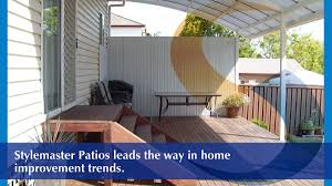 stylemaster patios pty ltd building design extensions