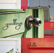 Door Decals For Home by Hello Goodbye Decal Set Front Door Welcome Door Decal