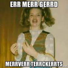 Ermahgerd Meme Generator - ermahgerd girl meme generator mne vse pohuj