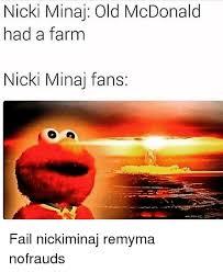Nicki Minaj Meme - nicki minaj old mcdonald had a farm nicki minaj fans fail nickiminaj