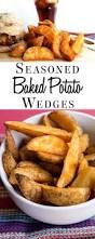 seasoned baked potato wedges erren u0027s kitchen