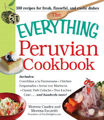 the everything peruvian cookbook includes conchitas a la