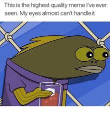 High Quality Memes - high quality memes mutually