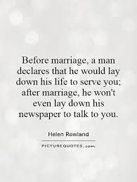 after marriage quotes before marriage a declares that he would lay his