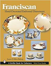 franciscan dishes franciscan decorated embossed dinnerware f elliot