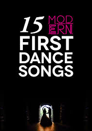 modern love 30 modern love songs to steal for your first dance a practical