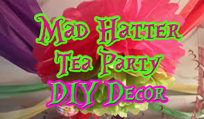diy mad hatter tea party decorating on a budget youtube
