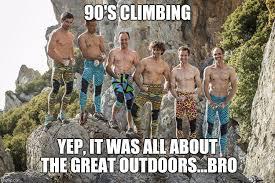Rock Climbing Memes - rock climbing imgflip