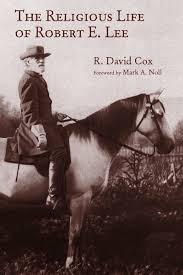 David Cox by The Religious Life Of Robert E Lee R David Cox Eerdmans