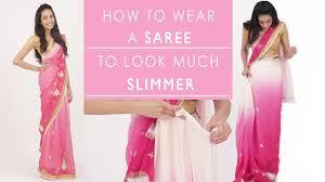 Drape A Sari How To Wear A Saree To Look Slim Youtube