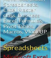 vlookups and pivot tables advanced excel spreadsheets excel master class pivot tables bisness
