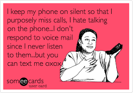 Talking On The Phone Meme - i keep my phone on silent so that i purposely miss calls i hate