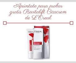 Prueba L Oreal Paris Revitalift Cicacrem Probar - prueba gratis revitalift cicacrem de l oréal apúntate regalos