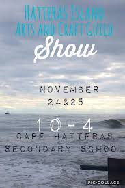 hatteras island arts craft guild thanksgiving show outer
