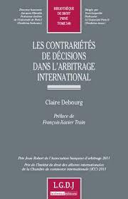 chambre internationale de commerce arbitrage les contrariétés de décisions dans l arbitrage international
