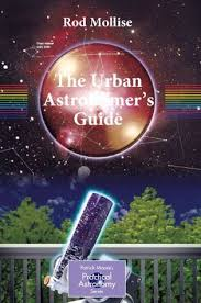 backyard astronomers guide the urban astronomer s guide a walking tour of the cosmos for
