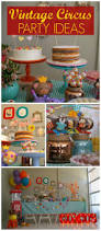 388 best circus images on pinterest birthday party ideas circus
