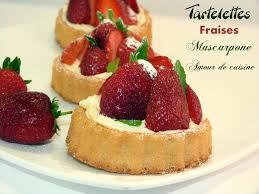 aux fraises cuisine tartelettes aux fraises et mascarpone amour de cuisine