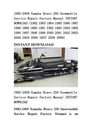 1982 2009 yamaha bravo 250 snowmobile service repair factory manual i u2026